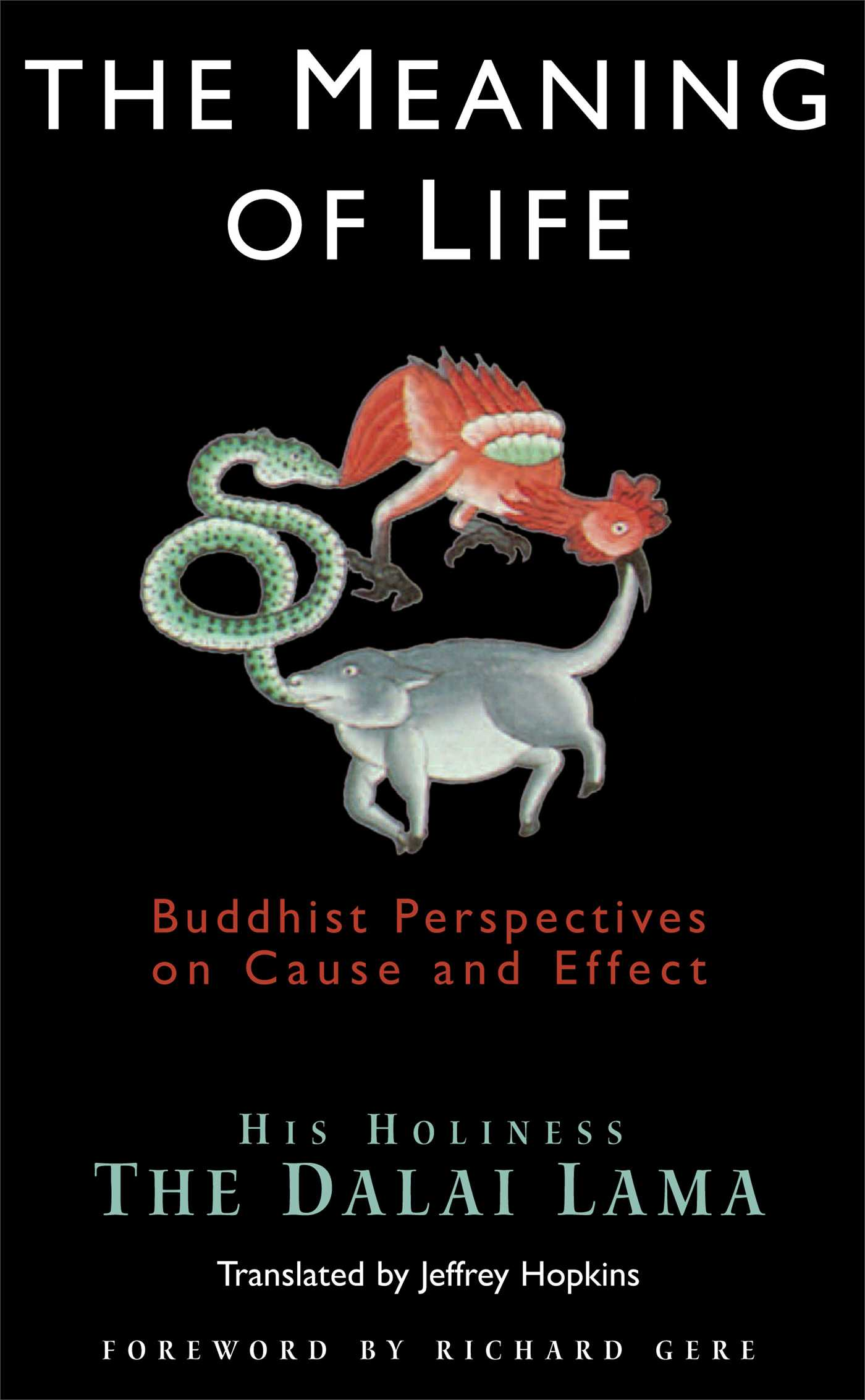 The Meaning of Life eBook by Dalai Lama, Jeffrey Hopkins
