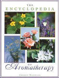 The Encyclopedia of Aromatherapy