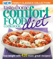 Taste of Home Comfort Food Diet Cookbook: New Family Classics Collection