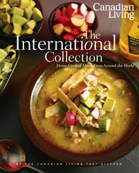 Canadian Living: The International Collection