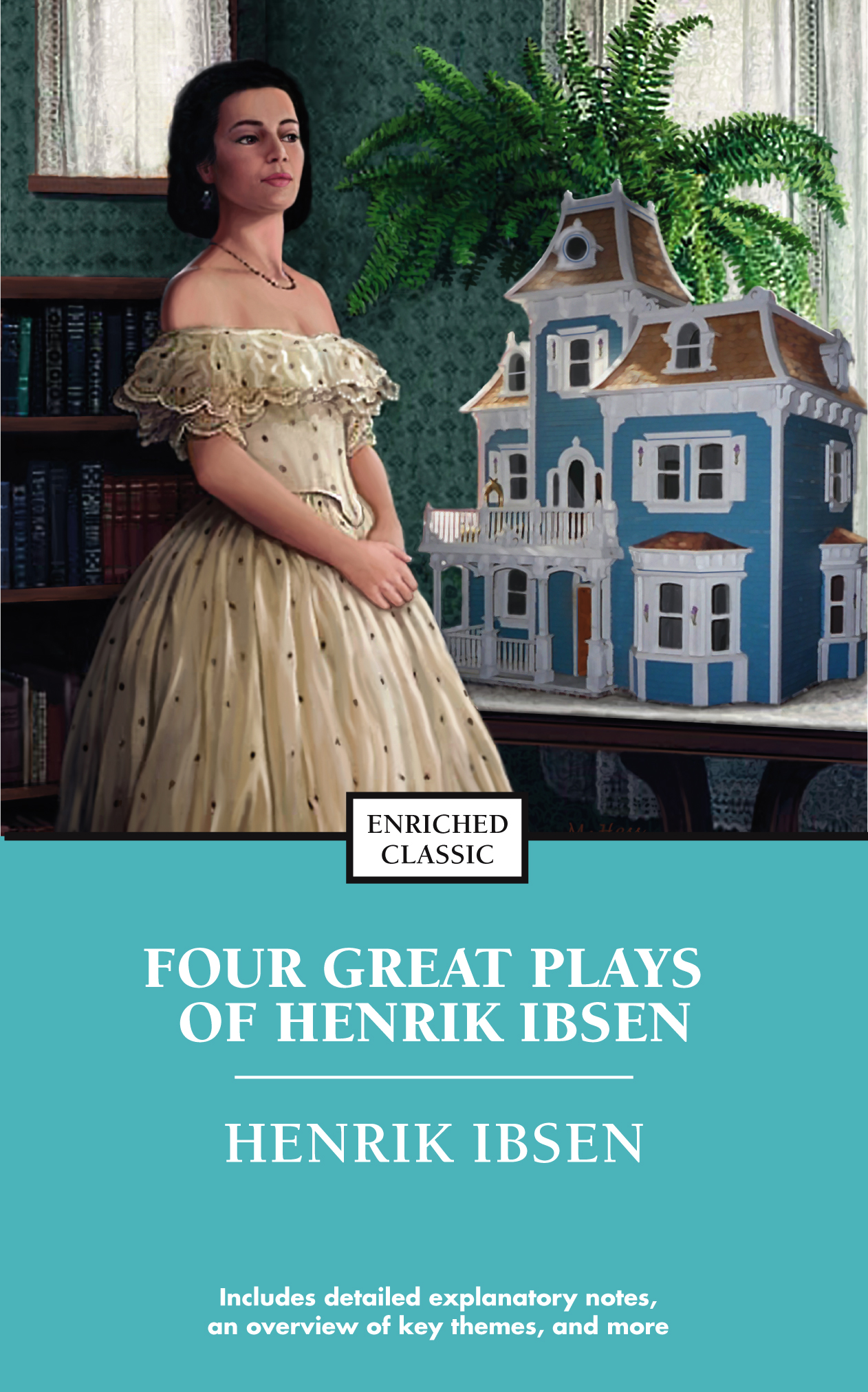 Four Major Plays, Volume 1: A Doll House/The Wild Duck/Hedda Gabler/The Master Builder