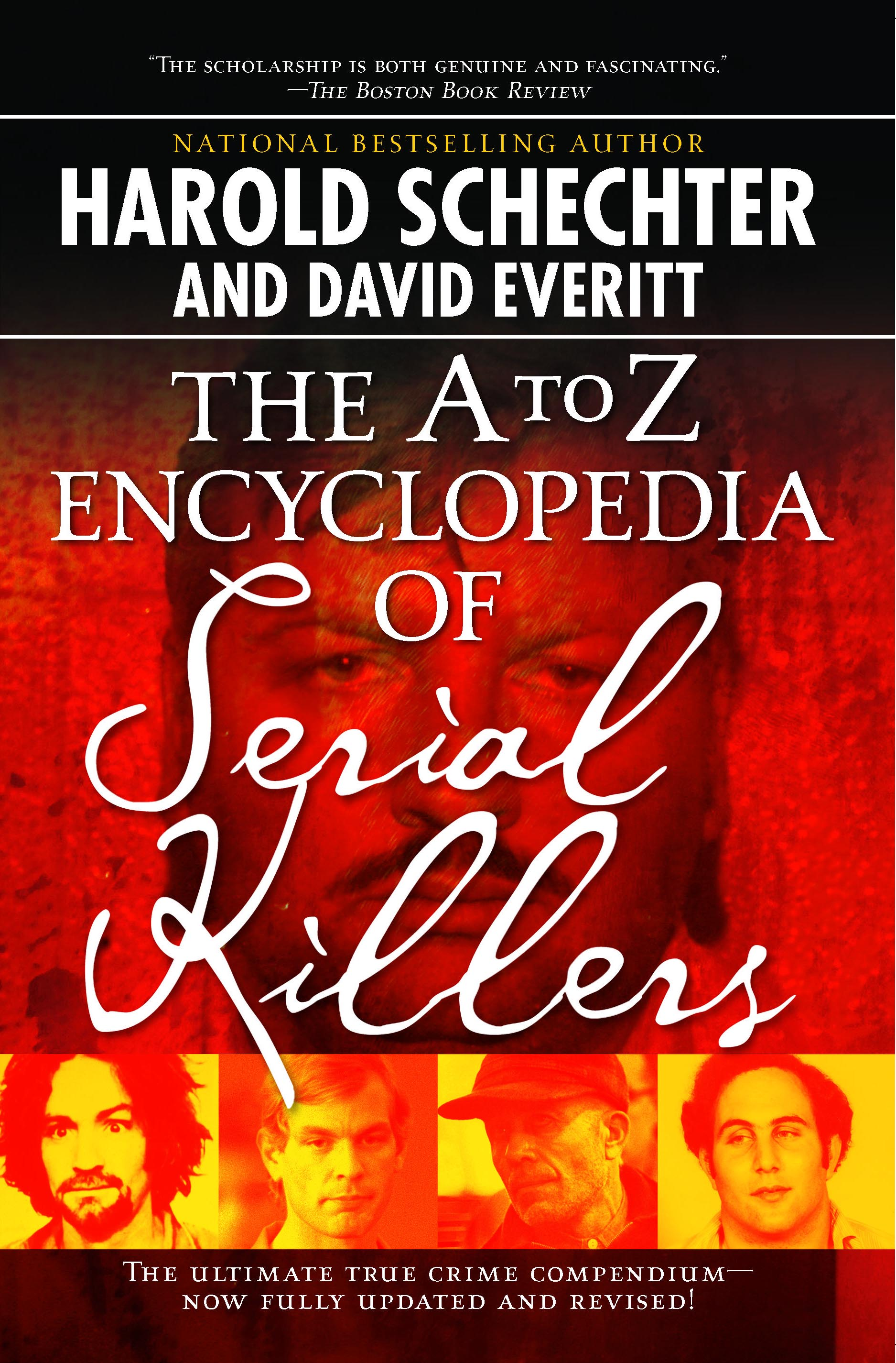 The A to Z Encyclopedia of Serial Killers | Book by Harold