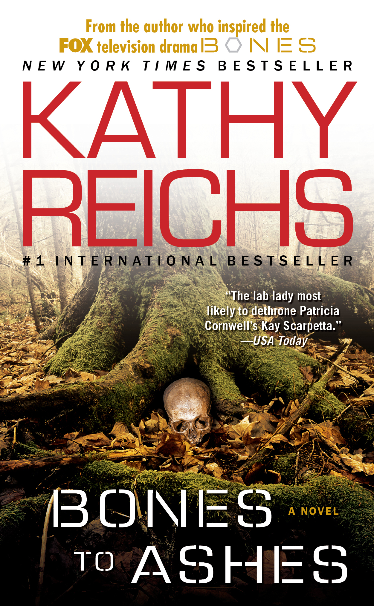 Bones to Ashes | Book by Kathy Reichs | Official Publisher Page