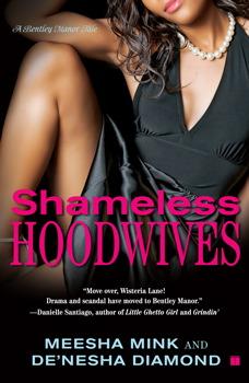 shameless hoodwives book by meesha mink de nesha diamond