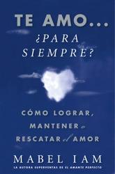 Te amo... ¿para siempre? (I Love You. Now What?)