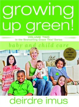 Buy Growing up Green: Baby and Child Care