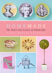 Buy Homemade: The Heart and Science of Handcrafts