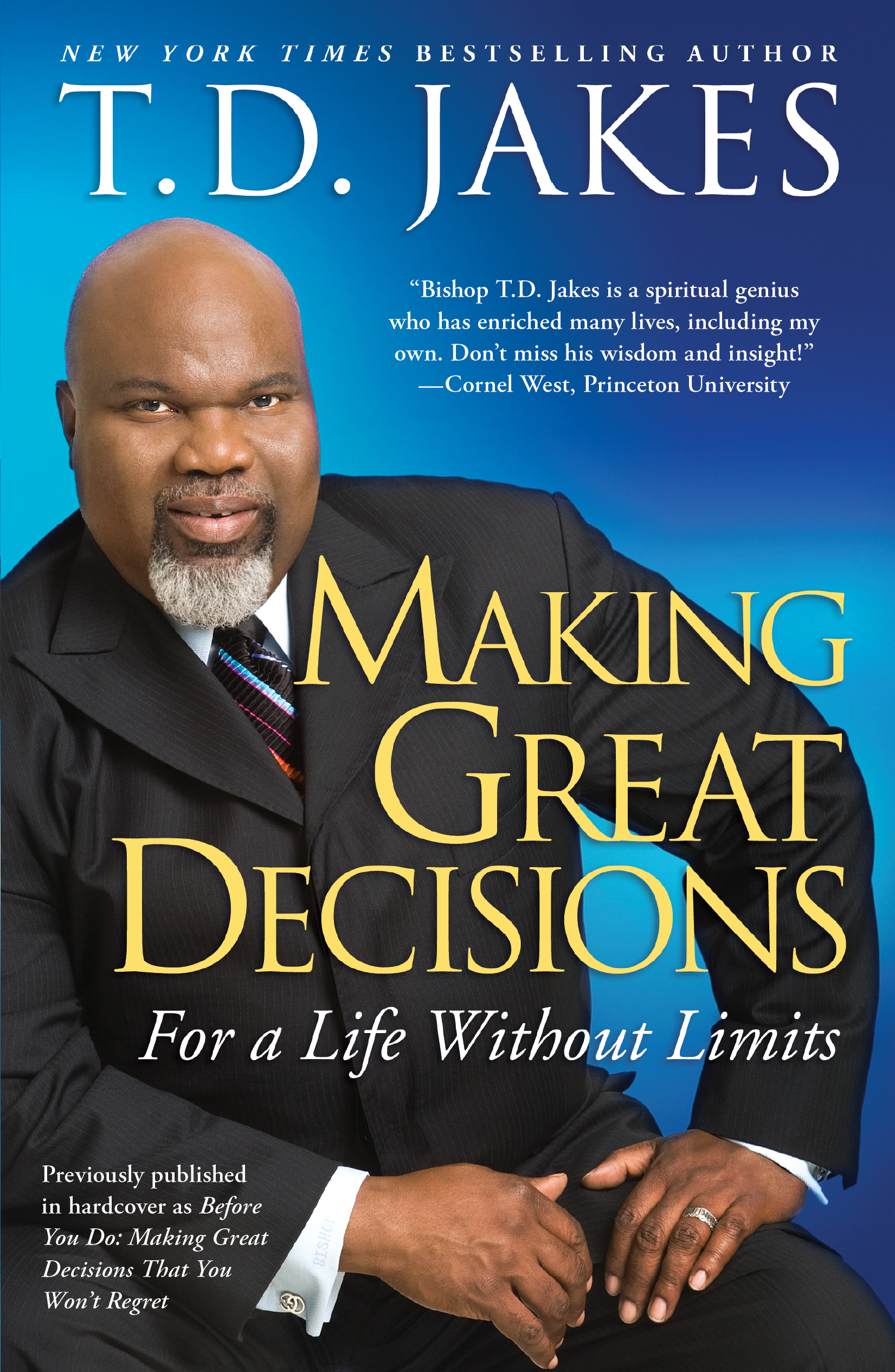 Before you do: making great decisions that you won't regret by.