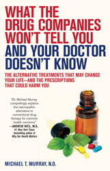 Buy What the Drug Companies Won't Tell You and Your Doctor Doesn't Know
