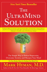 Buy The UltraMind Solution: Fix Your Broken Brain by Healing Your Body First