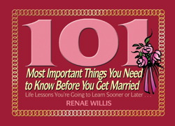 101 Most Important Things You Need to Know Before You Get Married