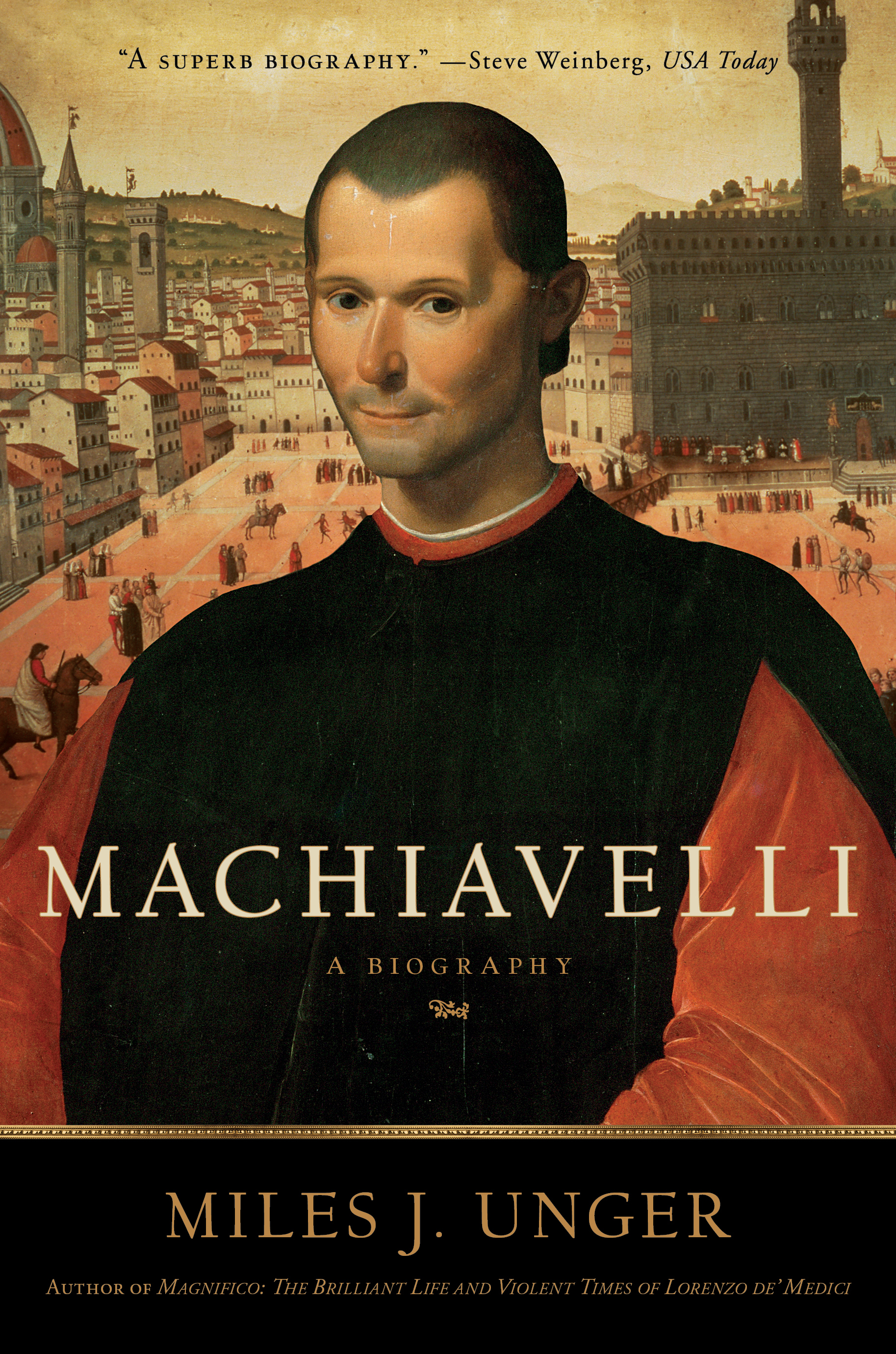 machiavelli book by miles j unger official publisher