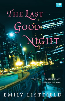 The Last Good Night Book By Emily Listfield Official Publisher