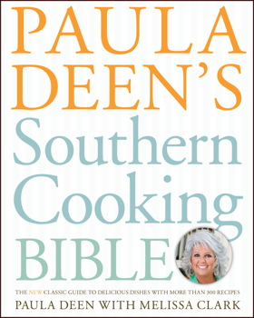 Buy Paula Deen's Southern Cooking Bible