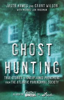 Ghost Hunting eBook by Jason Hawes, Grant Wilson, Michael Jan