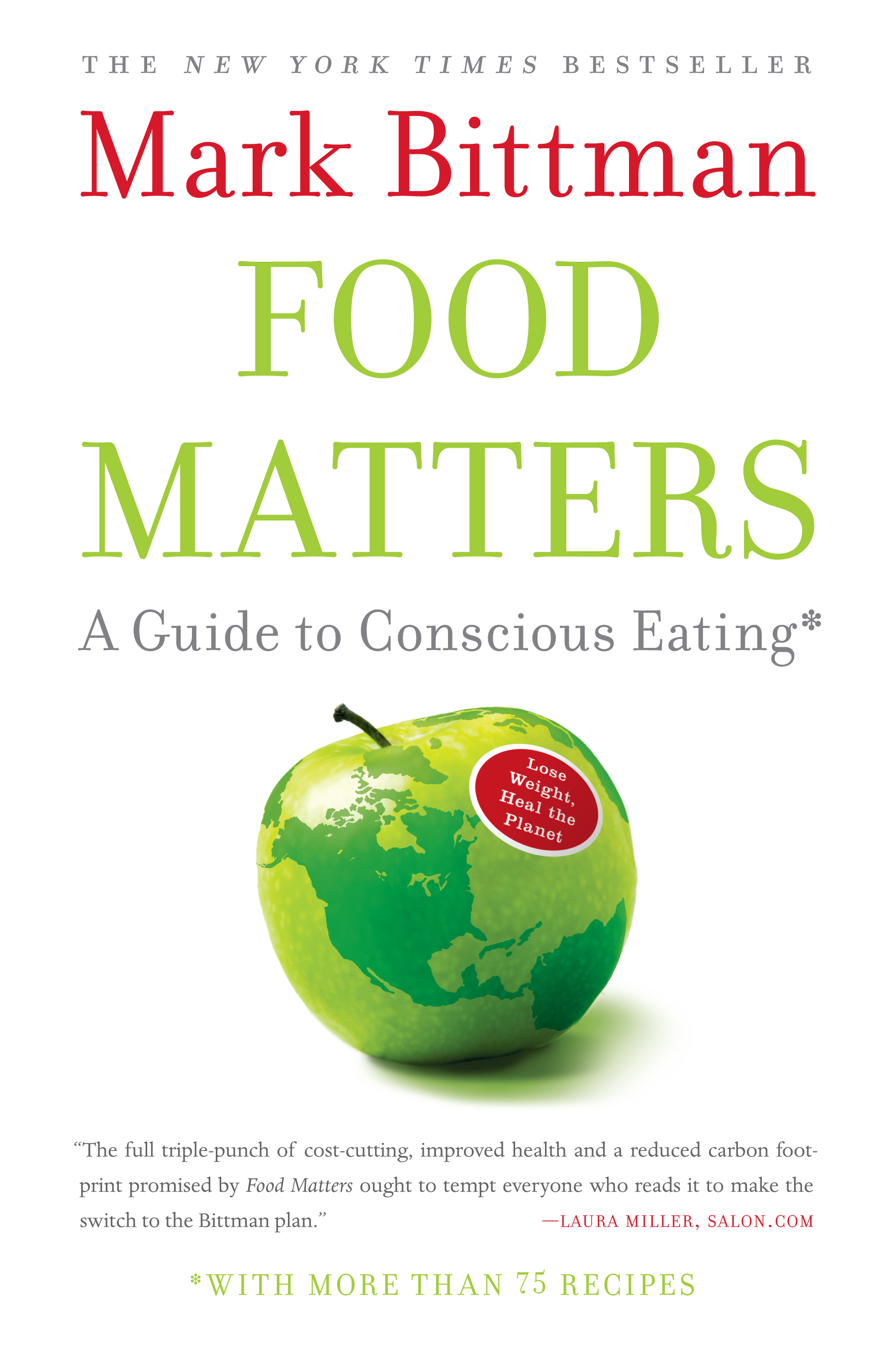 Food matters book by mark bittman official publisher page a guide to conscious eating with more than 75 recipes food matters forumfinder Choice Image