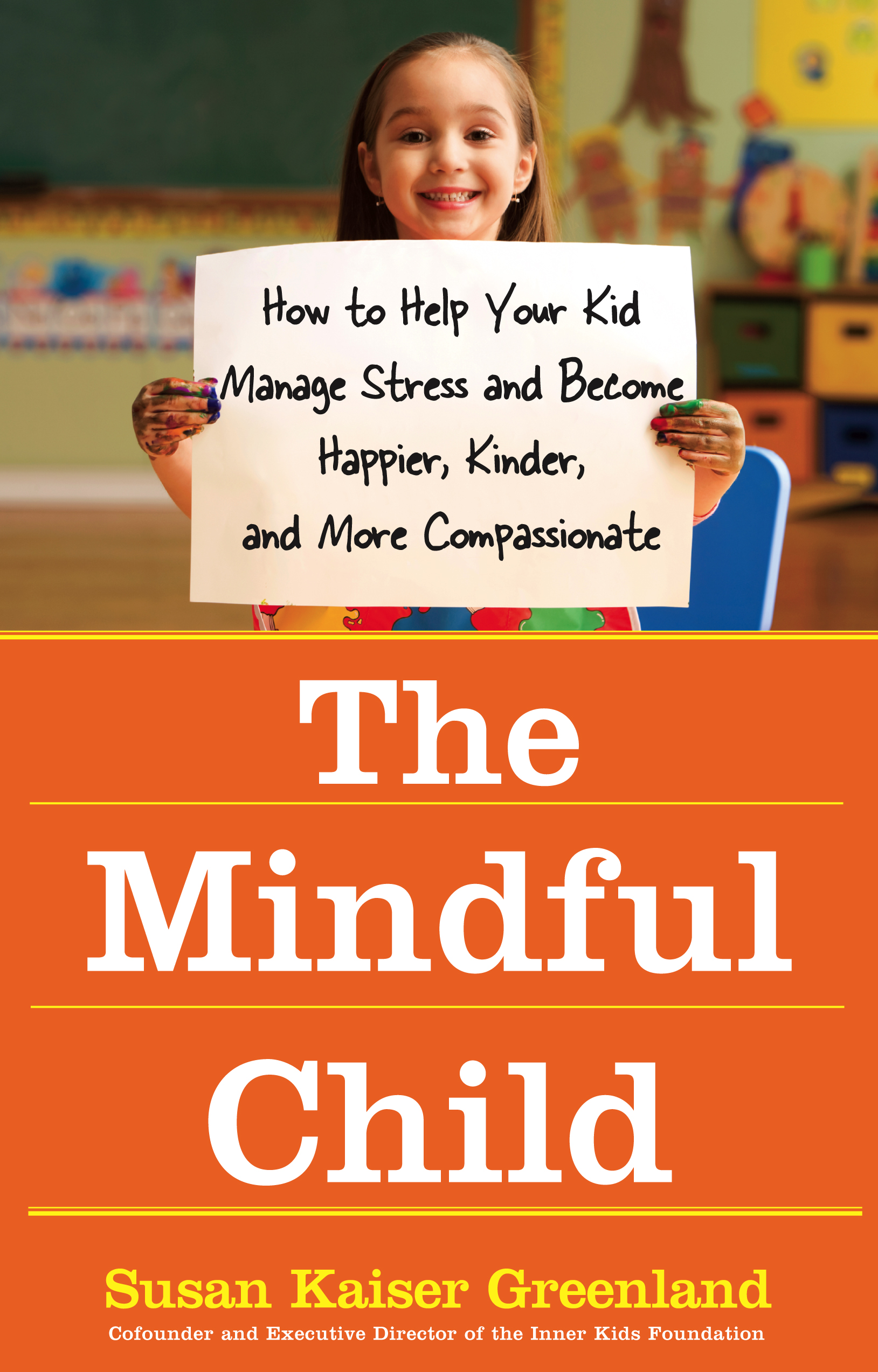 The Mindful Child | Book by Susan Kaiser Greenland
