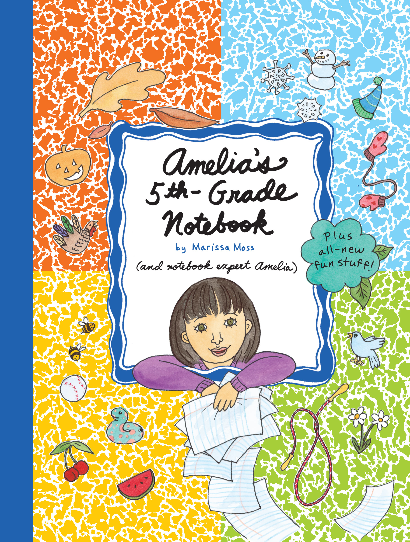 Amelias 5th Grade Notebook Book By Marissa Moss Official