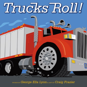 Image result for Trucks roll book