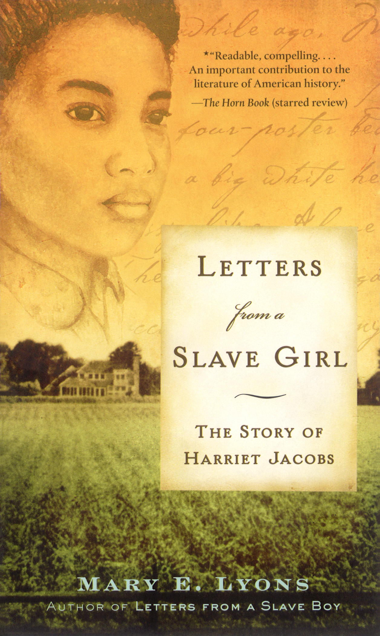Letters From A Slave Girl  Book By Mary E Lyons -9332