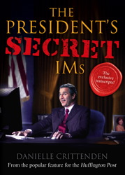 The President's Secret IMs