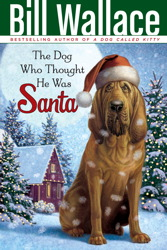 The Dog Who Thought He Was Santa