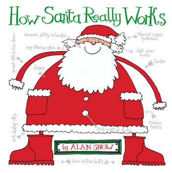 How Santa Really Works Book By Alan Snow Official Publisher Page
