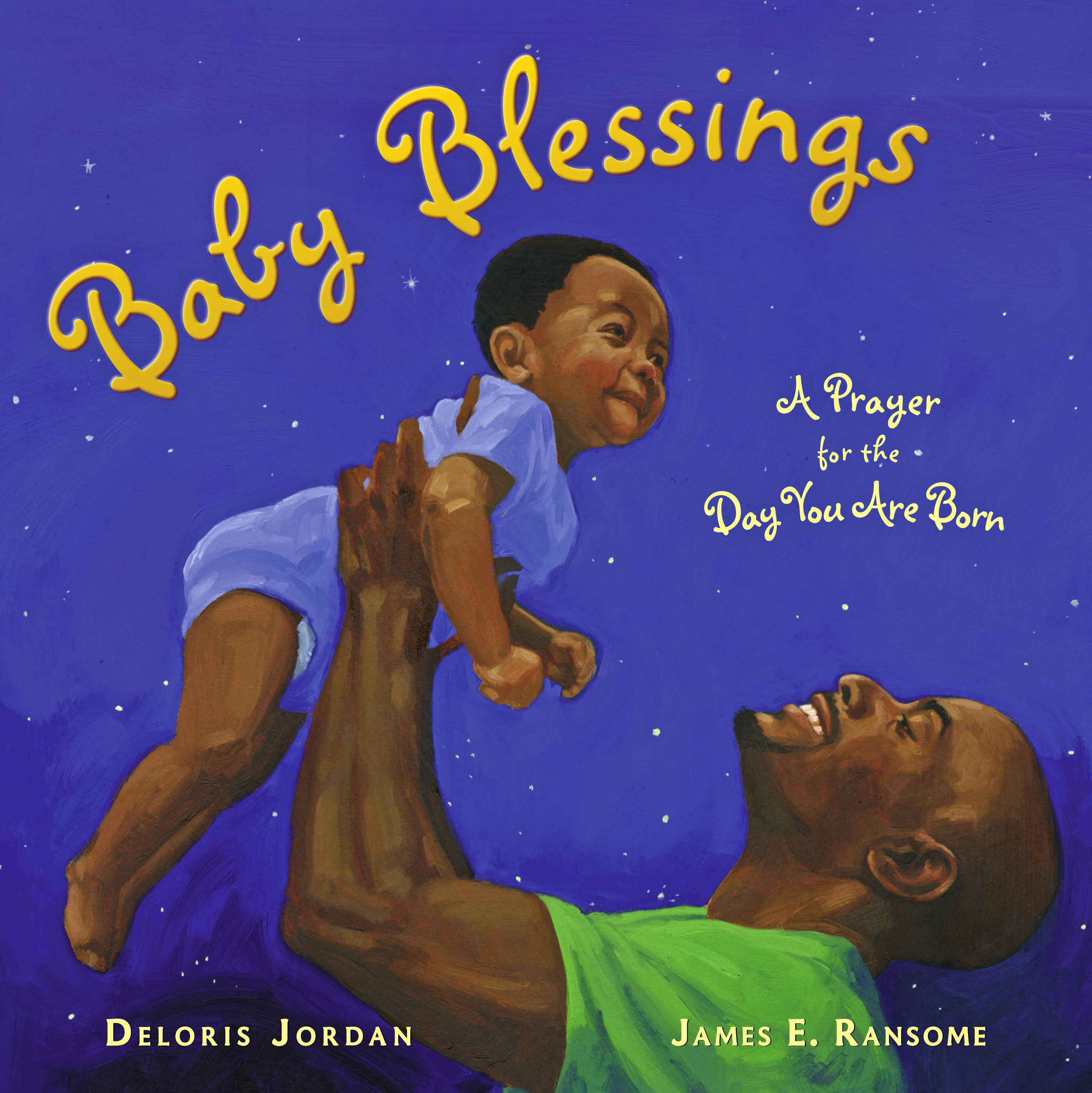 Baby Blessings Book By Deloris Jordan James E Ransome Official