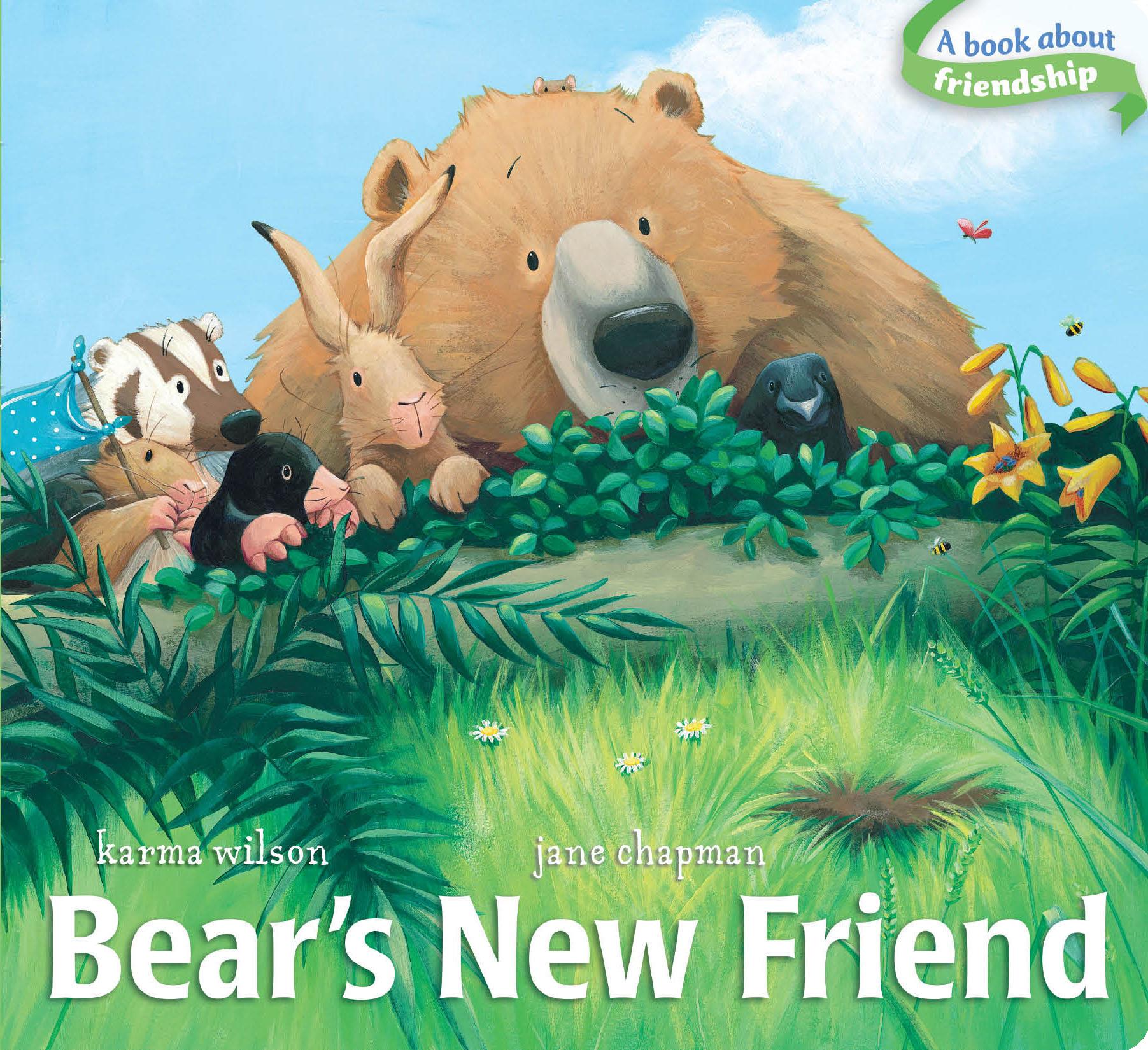 Bear S New Friend Book By Karma Wilson Jane Chapman