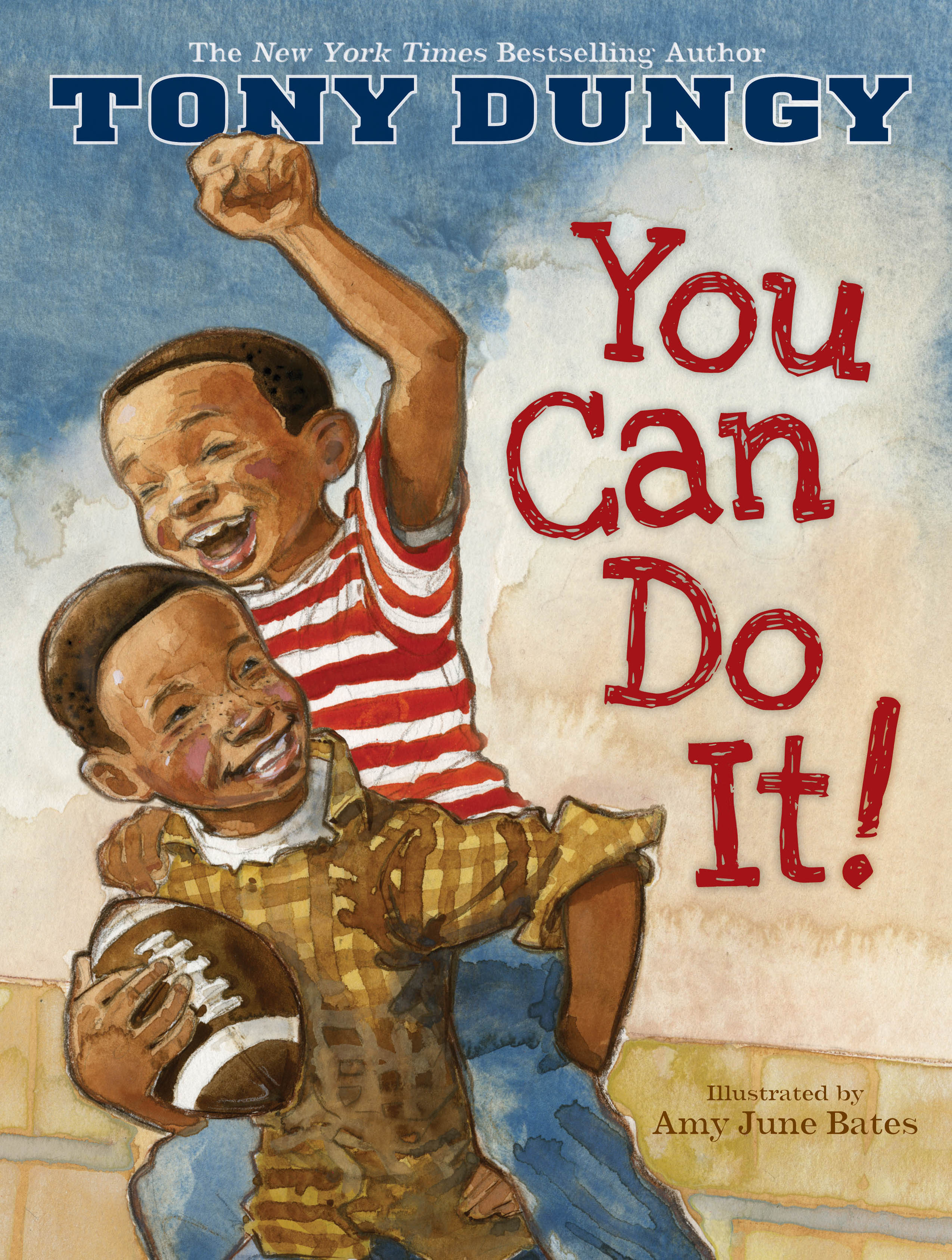You Can Do It: Book By Tony Dungy, Amy June Bates