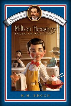 Spotlighting Entrepreneurs: The Sweet Success of Milton Hershey