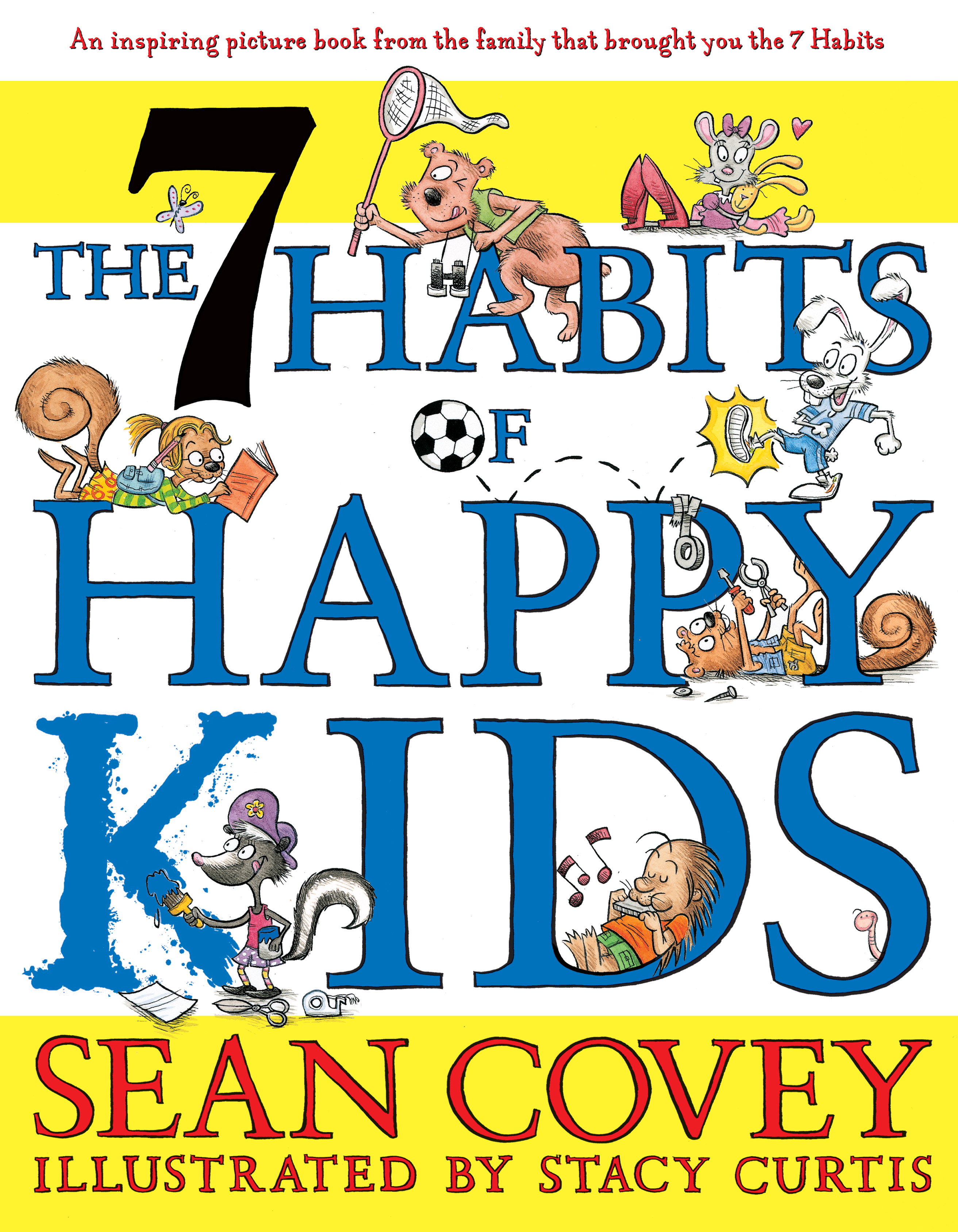 The 7 habits of happy kids book by sean covey stacy curtis cvr9781416957768 9781416957768 hr the 7 fandeluxe Choice Image