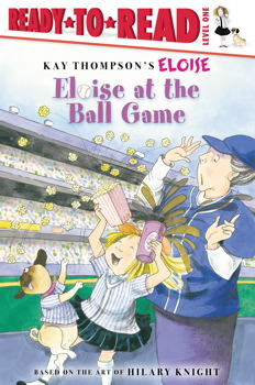 Eloise at the Ball Game (Eloise Ready-to-Read) Tammie Lyon