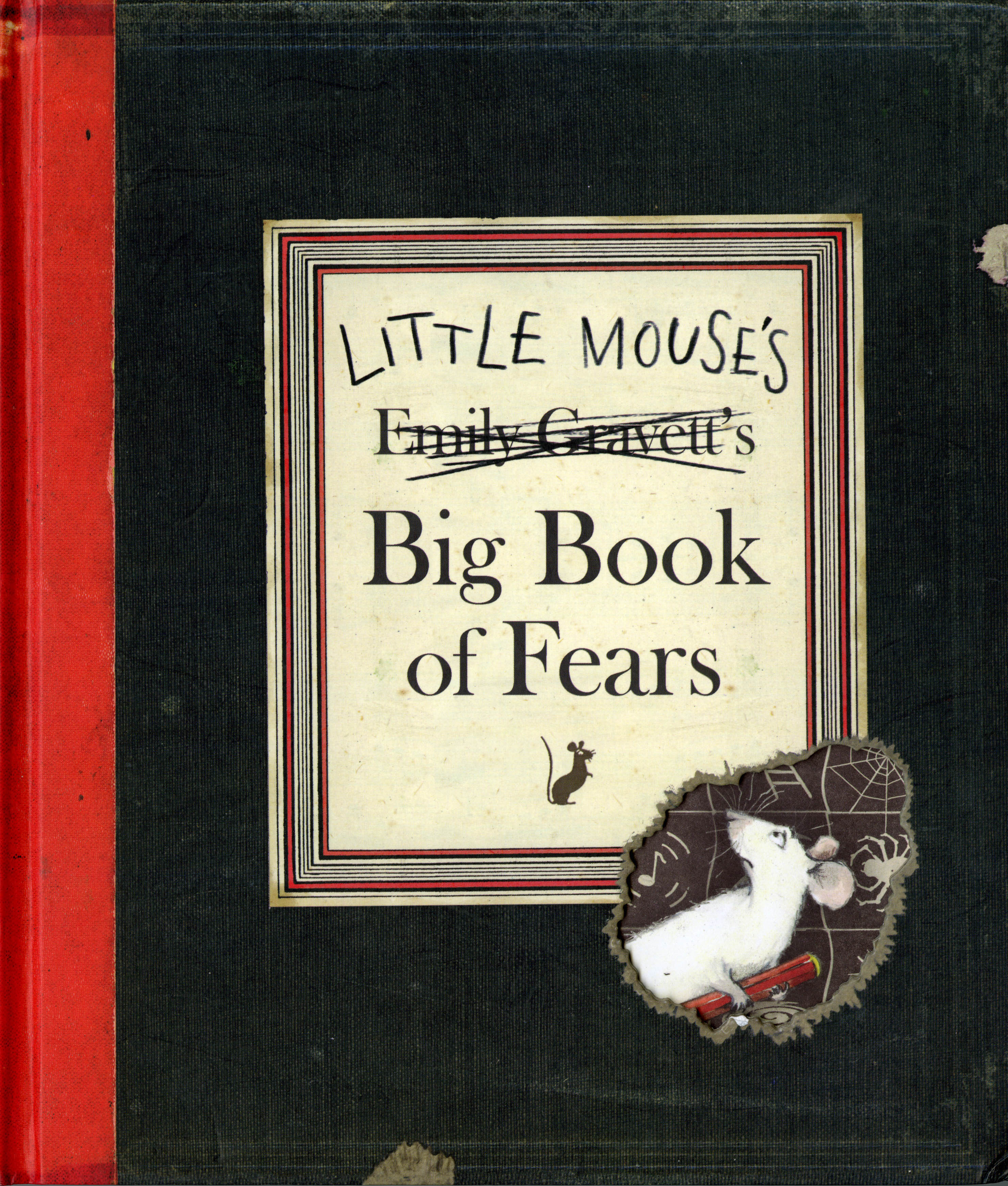 Little Mouse\'s Big Book of Fears | Book by Emily Gravett | Official ...