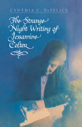 The Strange Night Writing of Jessamine Colter