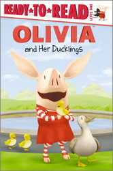 OLIVIA and Her Ducklings