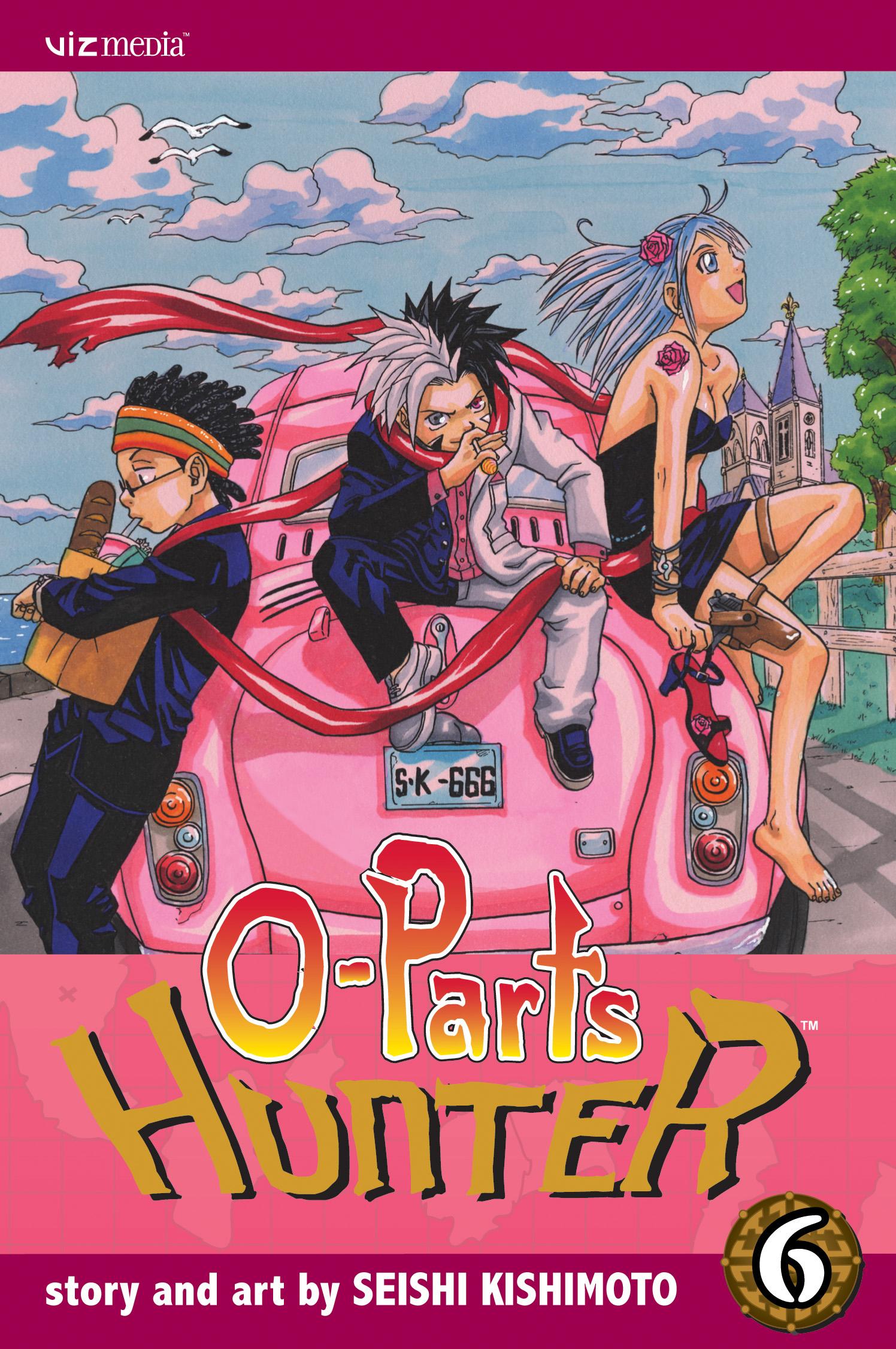 O-Parts Hunter, Vol  6 | Book by Seishi Kishimoto, Annette Roman