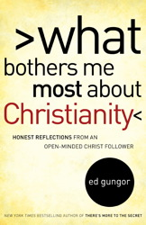 What Bothers Me Most about Christianity