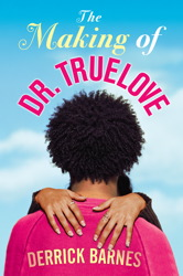 The Making of Dr. Truelove