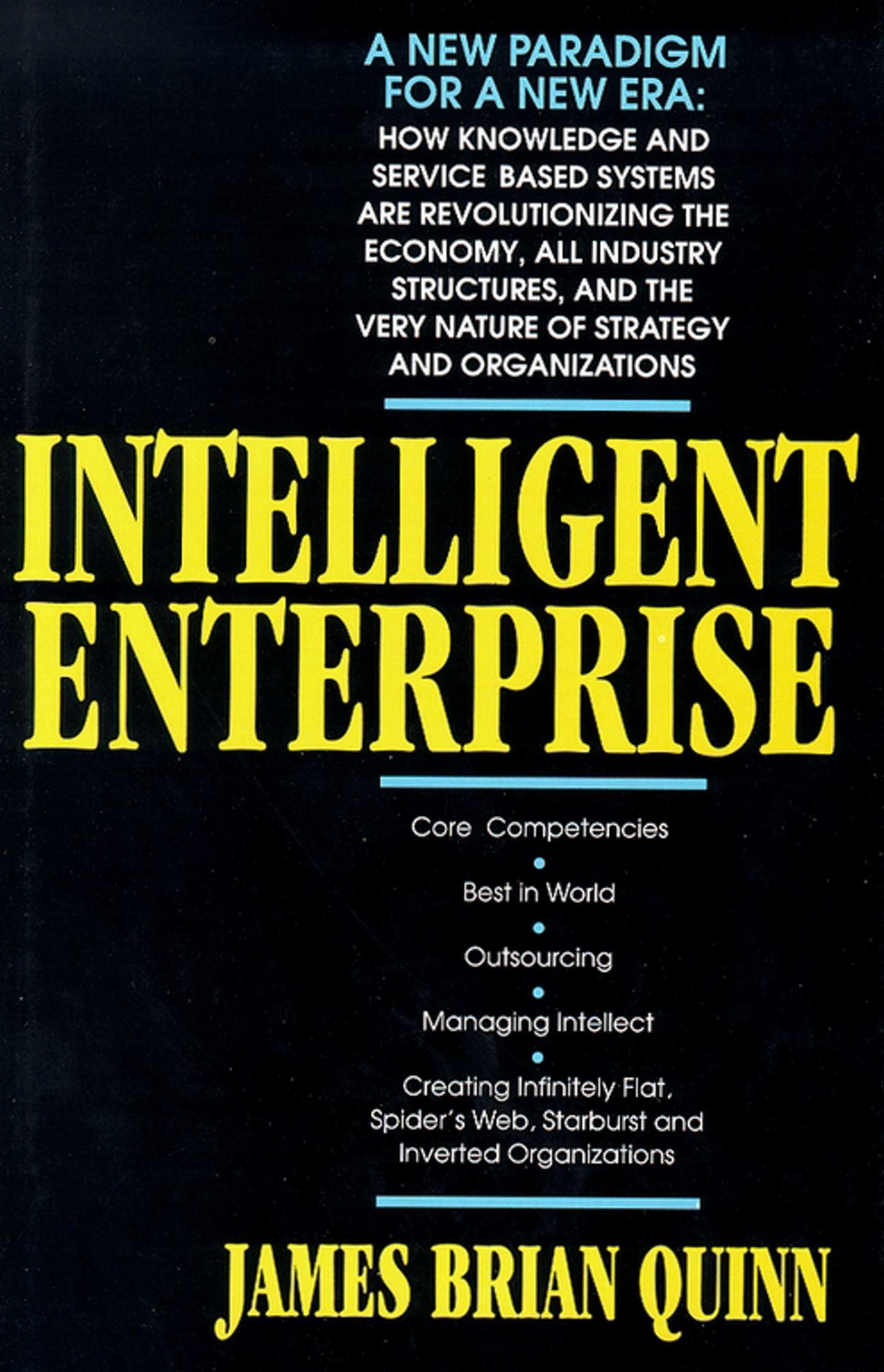 Intelligent enterprise ebook by james brian quinn official cvr9781439105702 9781439105702 hr fandeluxe Choice Image