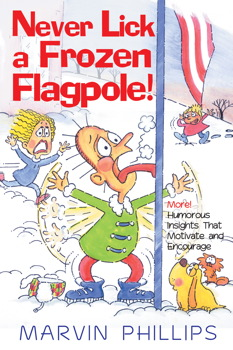 Never Lick A Frozen Flagpole GIFT