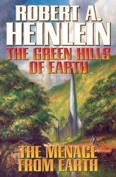 The Green Hills of Earth & The Menace from Earth
