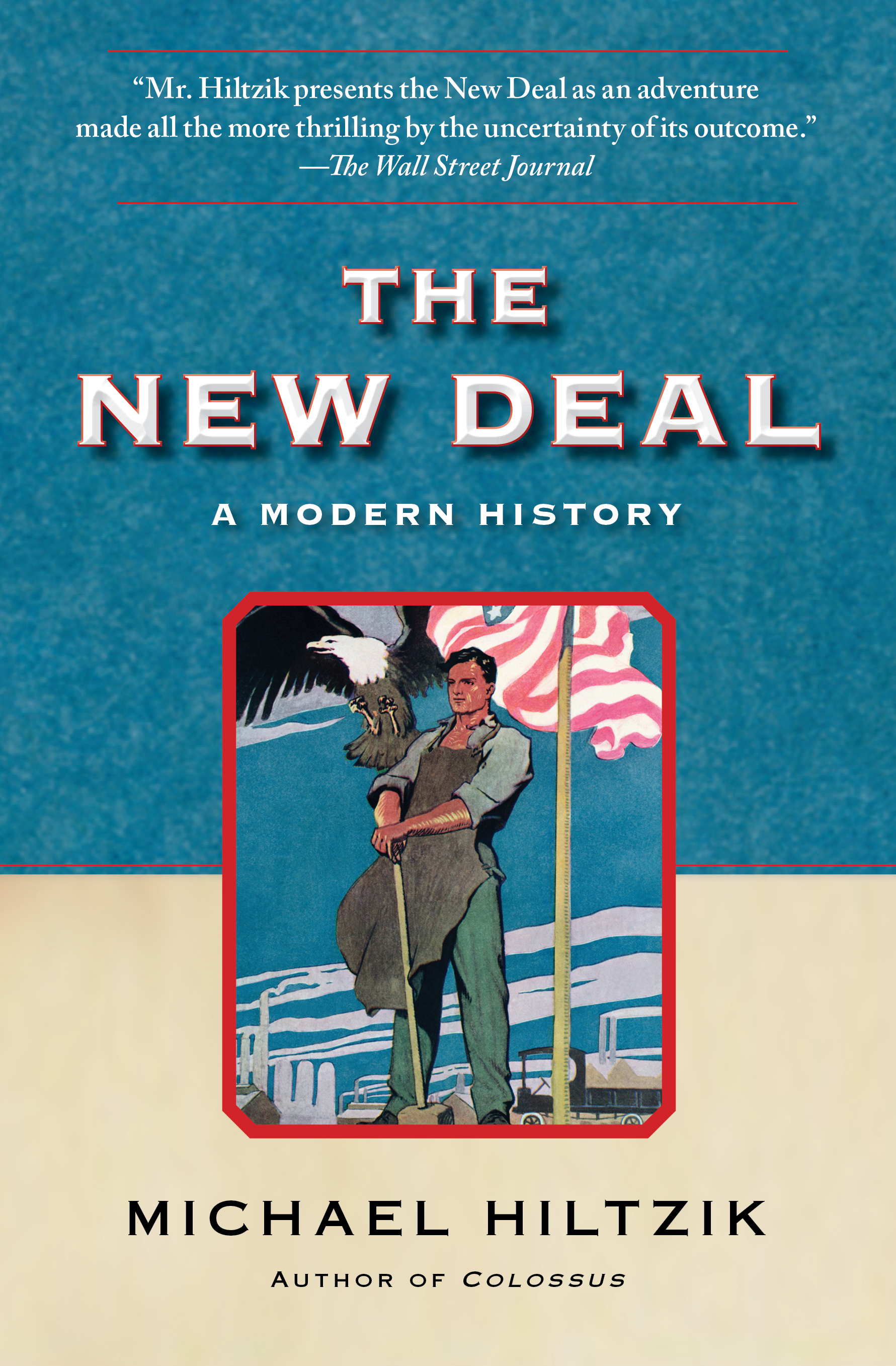 The new deal book by michael hiltzik official publisher page cvr9781439154496 9781439154496 hr the new deal fandeluxe Choice Image