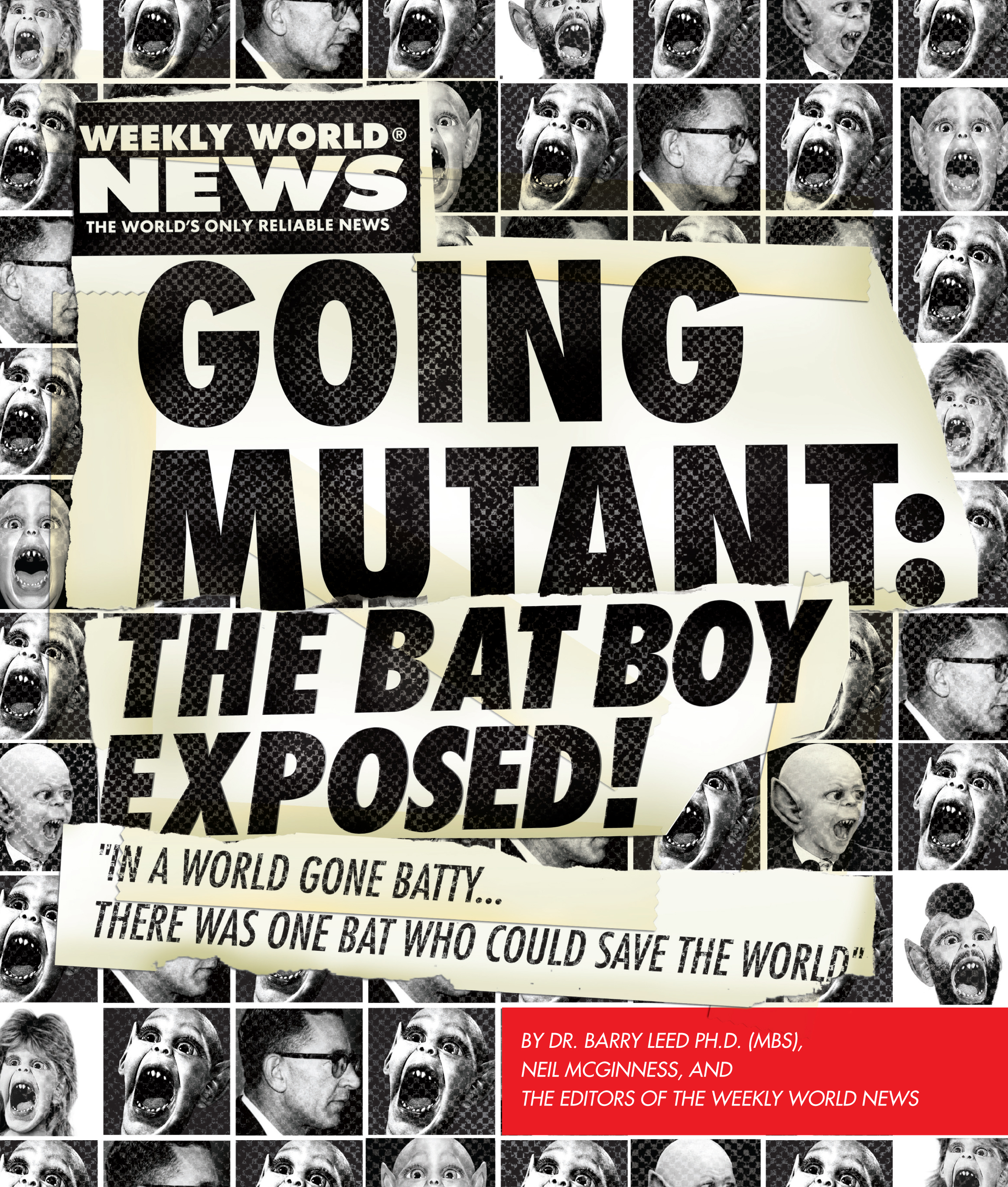 Going Mutant The Bat Boy Exposed Book By Neil