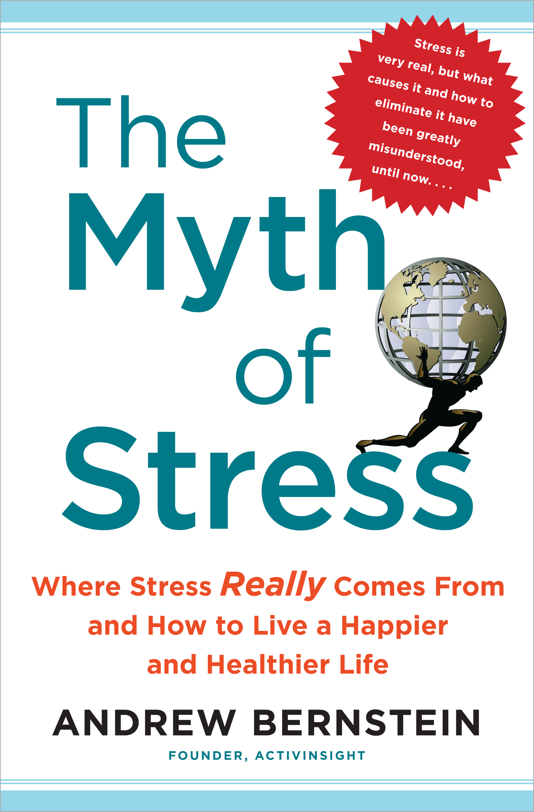 The Myth of Stress | Book by Andrew Bernstein | Official Publisher ...