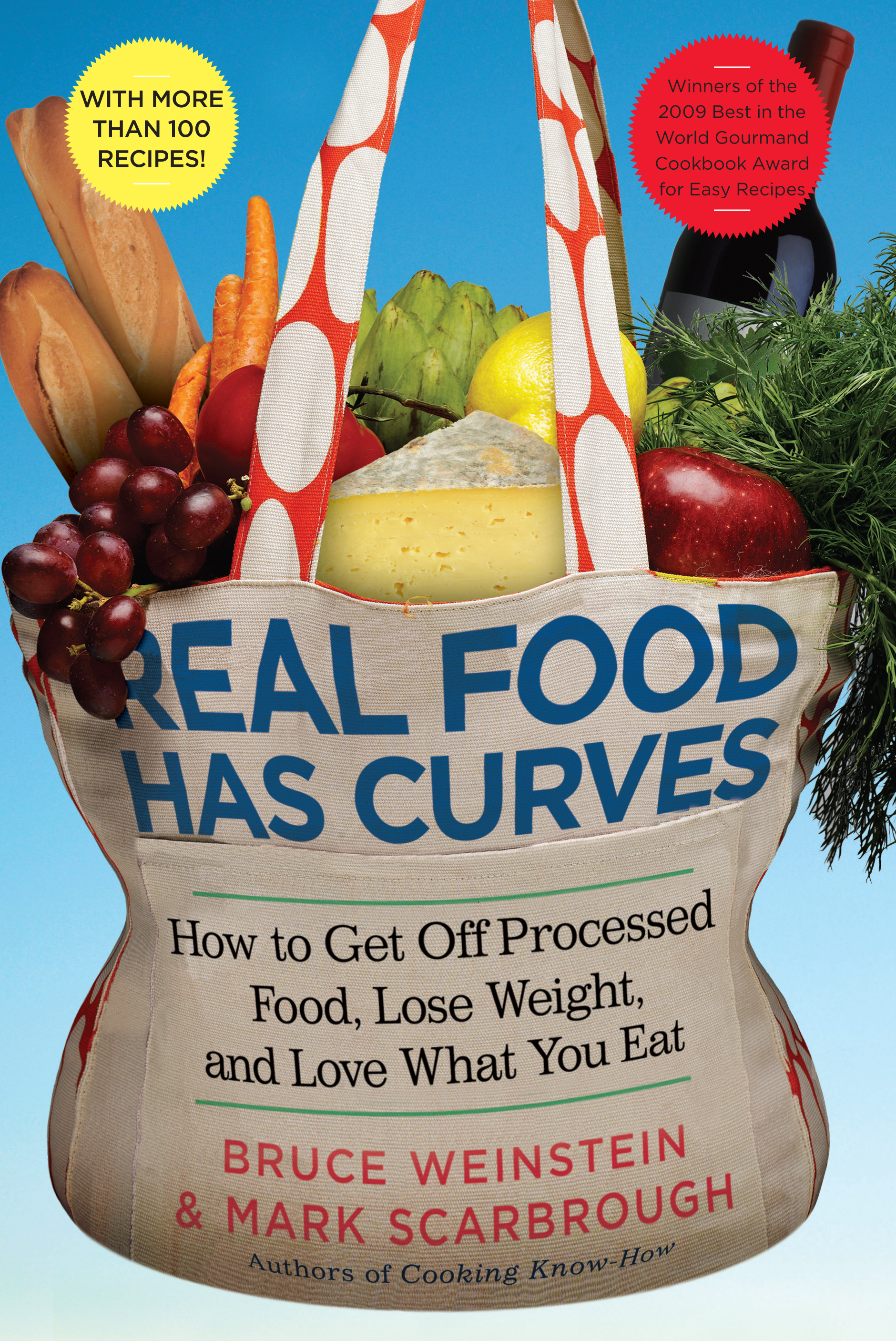 Real food has curves book by bruce weinstein mark scarbrough cvr9781439160381 9781439160381 hr real food has curves forumfinder Choice Image
