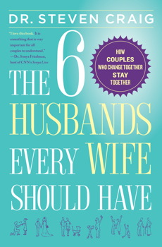 Buy The 6 Husbands Every Wife Should Have: How Couples Who Change Together Stay Together