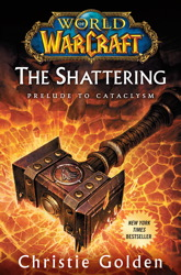 World of Warcraft: The Shattering book cover