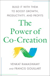Buy Power of Co-Creation: Build It with Them to Boost Growth, Productivity, and Profits