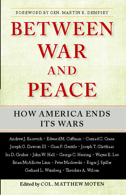Between War And Peace Book By Matthew Moten Official border=